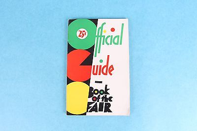 VINTAGE 1933 CHICAGO WORLD'S FAIR OFFICIAL GUIDE BOOK OF THE FAIR