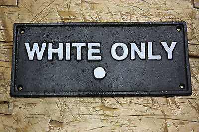 - Cast Iron SIGN WHITE ONLY PERIOD Black AMERICANA BUS STOP PLAQUE
