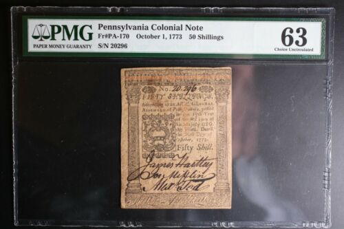 1773 Pennsylvania Colonial Note 50 Shillings FR PA-170 LOOK*** Graded 63 CU PMG!
