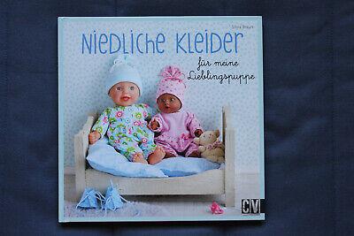 Niedliche Kleider für meine Lieblingspuppe Schnitte f. Puppenkleider  mehrGrößen gebraucht kaufen  Neustadt