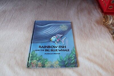 Rainbow Fish: Rainbow Fish and the Big Blue Whale by Marcus Pfister (1998,