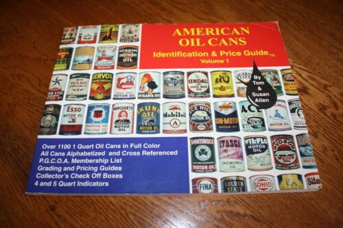 American Oil Cans, Identification & Price Guide, Volume 1, 2003, used & in excel