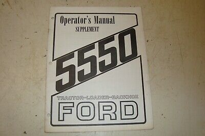 Ford 5550 Tractor Loader Backhoe Operators Manual Supplement