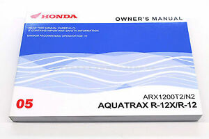New Owners Manual Honda Aquatrax ARX1200 N2/T2 2005 Turbo and Non 2 Seater  #N89