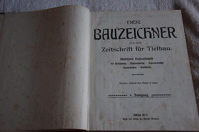 Der Bauzeichner, Zeitschrift für Tiefbau, 7. Jahrgang 1908
