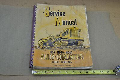 Allis Chalmers Hd7 Hd10 Hd14 Tractor Dozer Service Shop Repair Book Manual