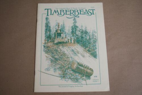 TimberBeast Timber Beast Magazine #30 Spring 1994 Vol 8 No 3 logging archaeology