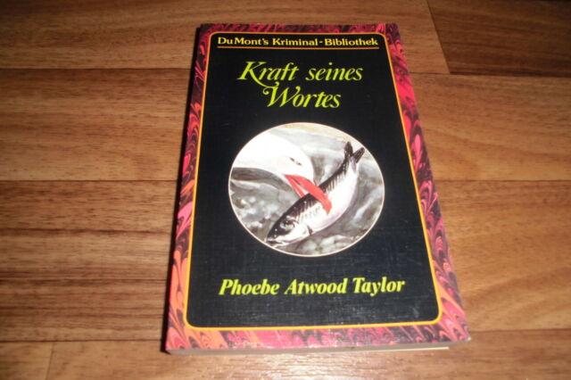 Phoebe Atwood Taylor -- KRAFT seines WORTES // DuMont`s Kriminal-Bibliothek 1003