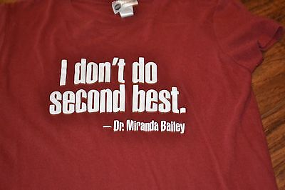 A6  Abc Studios Greys Anatomy  I Dont Do Second Best   Dr  Miranda Bailey Shirt
