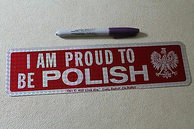 I AM PROUD TO BE POLISH - Poland White Eagle 80's Flag 3x11.5in. Bumper Sticker