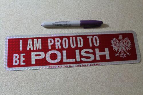 I AM PROUD TO BE POLISH - Poland White Eagle 80