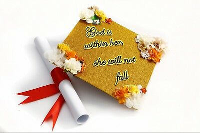 Handmade Grad Cap Decorations Cap Topper God is Within Her She Will Not Fall  - Grad Cap Decorations