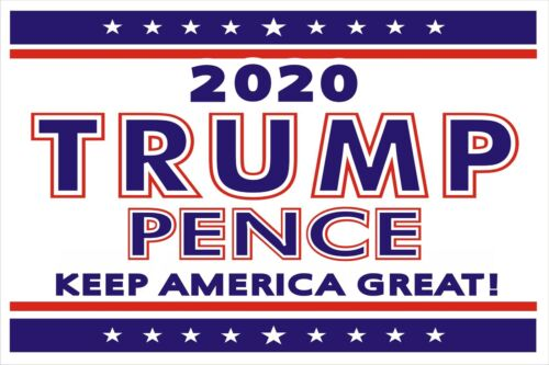 """Trump/Pence 2020 - Political Campaign Yard Sign w/Stake-Double-Sided 18"""" x 12"""""""