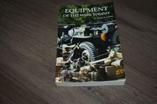 Equipment of the WWII Tommy by David Gordon 2004 WW2