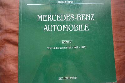 Gebraucht, Mercedes-Benz Automobile Vom Nürburg zum 540 K 1929-1943 Halwart Schrader xx gebraucht kaufen  Baden-Baden