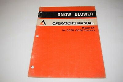 Allis-chalmers Model 64 Snow Blower For 5020-5030 Tractor Operators Manual