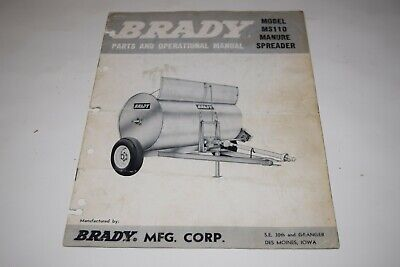 Brady Ms110 Manure Spreader Parts And Operational Manual