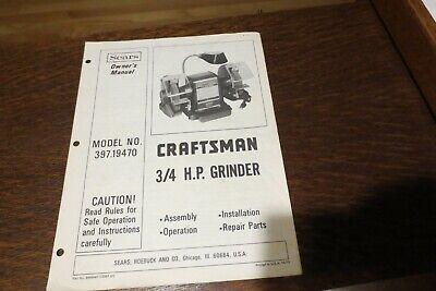 SEARS CRAFTSMAN 3/4 HP GRINDER OWNERS MANUAL 397.19470 19470 OEM Sears Craftsman Manual