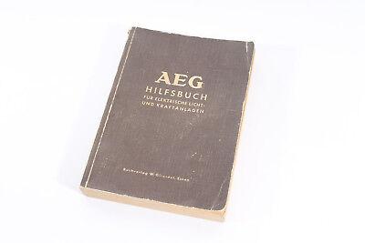 altes Buch AEG Hilfsbuch für elektrische Licht-und Kraftanlagen 4.Auflage