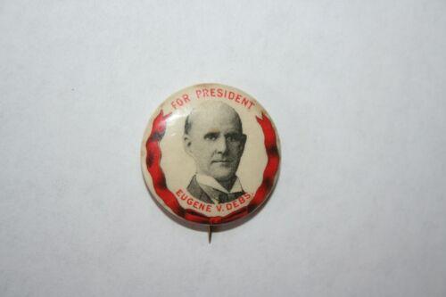 RARE 1904 EUGENE V DEBS FOR PRESIDENT SOCIALIST CANDIDATE POLITICAL PIN BUTTON