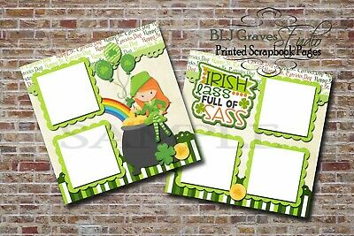 Irish Lass Sass St Patrick Day 2 PRINTED Premade Scrapbook Pages BLJgraves 24