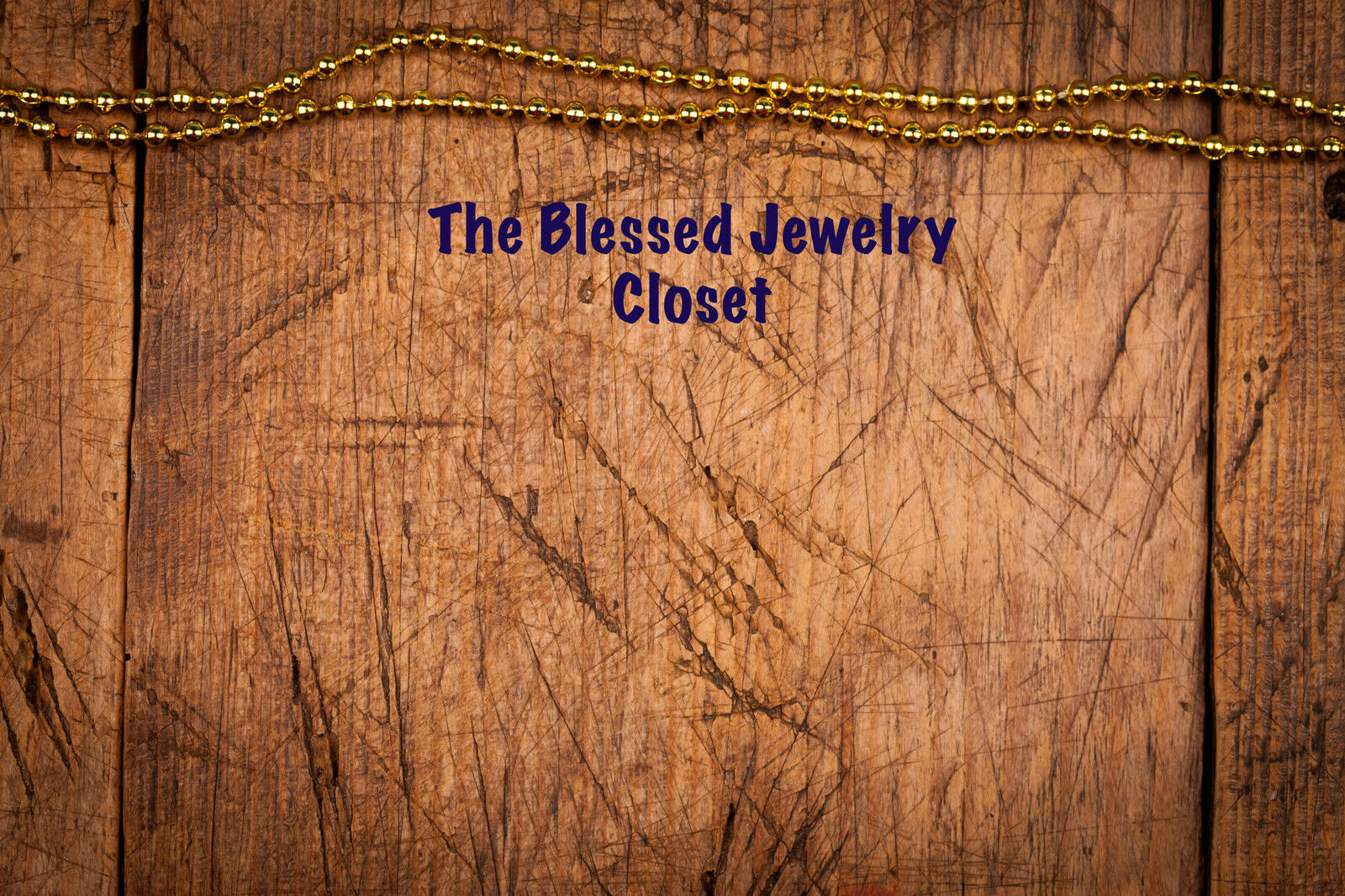 The Blessed Jewelry Closet