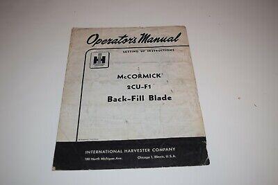 International Harvester Mccormick 2cu-f1 Back-fill Blade Operators Manual