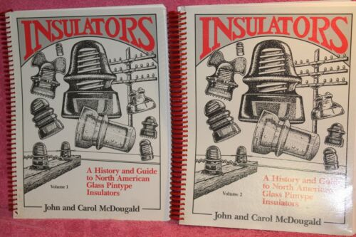 INSULATORS A HISTORY AND GUIDE VOLUMES 1 & 2 MCDOUGALD
