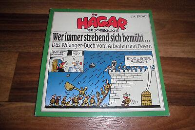 Dik Browne -- HÄGAR der SCHRECKLICHE // WER IMMER STREBEND SICH BEMÜHT // 1988