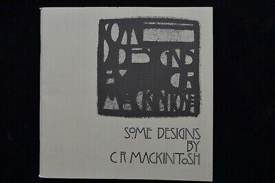 DESIGNS BY CHARLES RENNIE MACKINTOSH  EXHIBITION CATALOGUE 1981 FURNITURE STUDIO