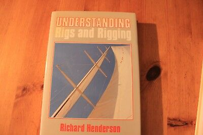 Understanding Rigs and Rigging by Richard Henderson  (Hardback 1986) for sale  Shipping to Nigeria