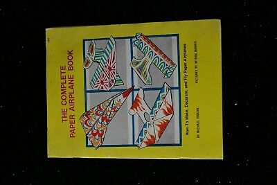 1979 The Complete Paper Airplane Book Michael Shulan Children Toy Plane 32pgs PB ()