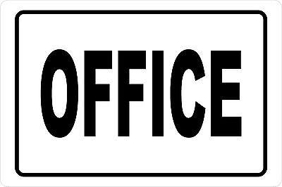 Office  Aluminum Sign 8 X 12