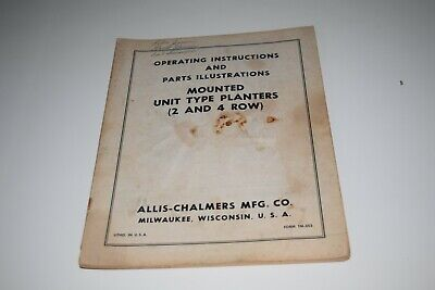 Allis Chalmers 2 4 Row Mounted Unit Type Planter Operating Manual Parts List