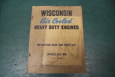 Wisconsin Air Cooled Heavy Duty Engines Instruction Book And Parts List Ve4 Vf4
