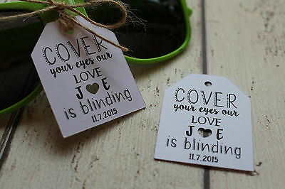 Personalised tags for wedding favour for Sunglasses Our love is blinding
