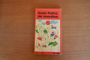 Guida-Pratica-del-Lavoratore-Edizioni-Lavoro-CISL-1980