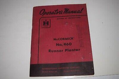 Ih Mccormick 460 Runner Planter For Farmall 300 340 350 400 450 Operators Manual