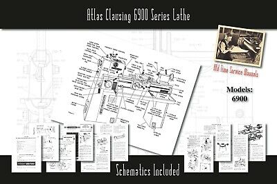 Atlas Clausing 6900 Series Lathe Service Manual Parts Lists Schematics