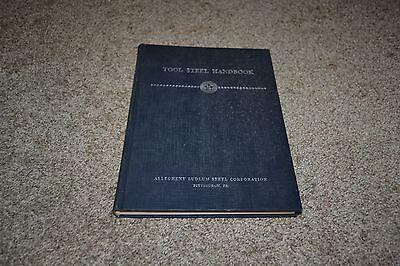Tool Steel Handbook by Allegheny Ludlum Steel Corp 1951