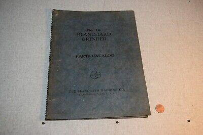 Blanchard Grinder No.16 Parts Catalog Manual