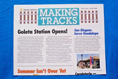 Amtrak California Newsletter: MAKING TRACKS - Fall 98