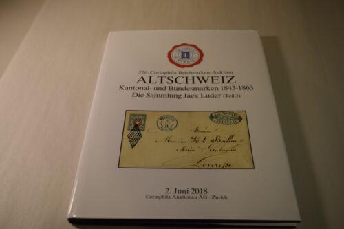 226 Corinphila Briefmarken Auktion Altschweiz June 2018 Philatelic Catalogue