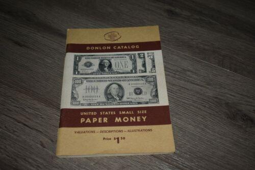 Donlon Catalog of US Small Size Paper Money William Donlon 1970 6th edition