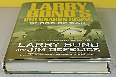 Red Dragon Rising: Blood of War 4 by Jim DeFelice, Larry Bond (Hardcover) (Larry Bonds Red Dragon Rising Blood Of War)