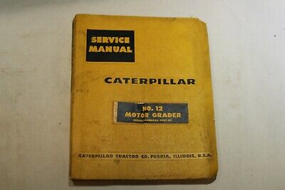 Service Manual Caterpillar No. 12 Motor Grader S.n. 99e1-up Usa