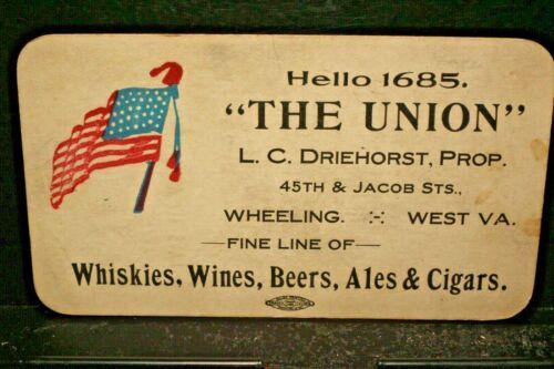 "#D516,Seldom Seen Wheeling WVA Liquor Business Cd ""The Union"" 1900-20"