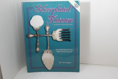 Silverplated Flatware Tere Hagan Revised 4th Edition 1990