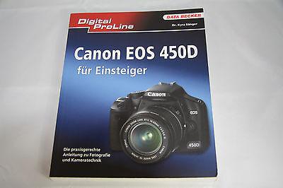 Canon EOS 450D für Einsteiger von Dr. Kyra Sänger