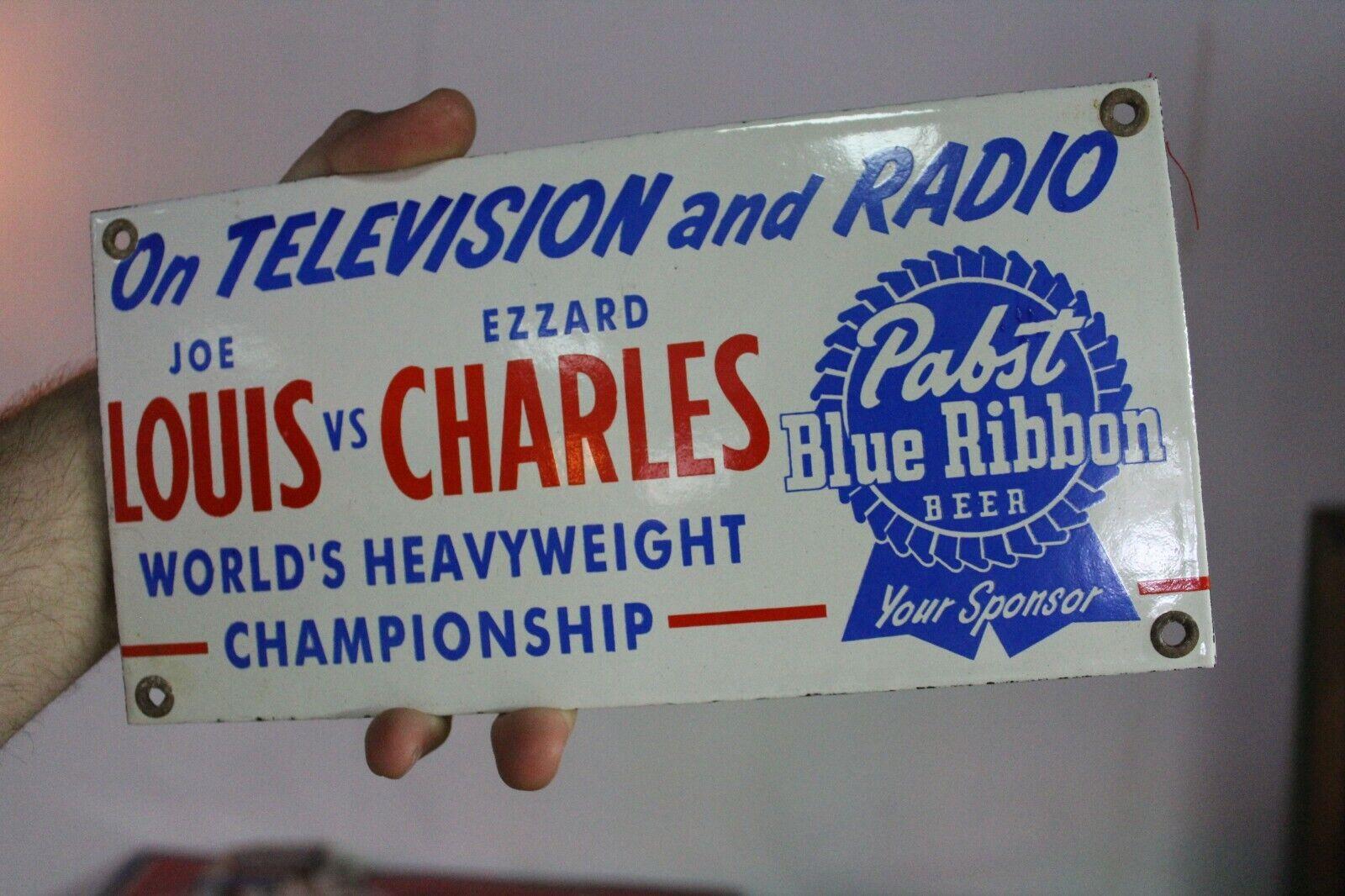 PABST BLUE RIBBON JOE LOUIS VS CHARLES HEAVYWEIGHT CHAMP PORCELAIN METAL SIGN 66 - $53.00